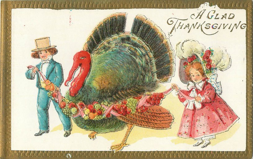 Thanksgiving Postcard - A Glad Thanksgiving.