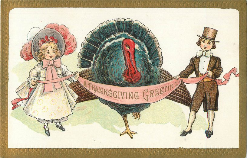 Thanksgiving Postcard-Turkey with chlidren holding banner.