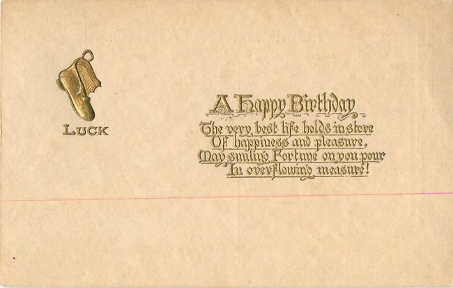 "Happy Birthday ""Luck"". Gold printing on ivory card."