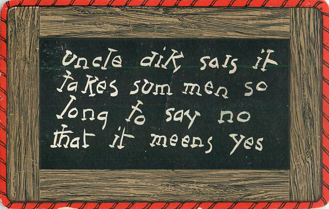 """sum men so long to say no"" drawing of slate/chalkboard"