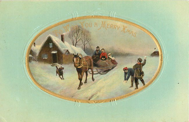 """Merry Xmas"" Family in sleigh, dog, children w/ snowballs"