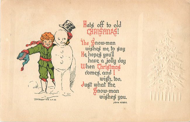 """Hats off to old Christmas"". Boy and snowman (copy 1)"