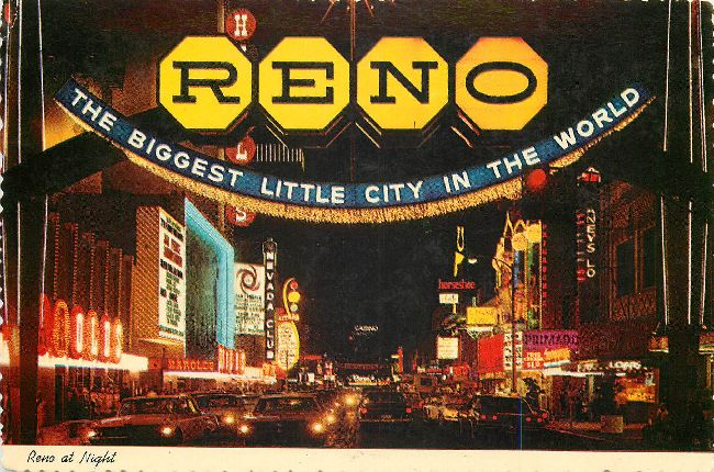Reno - The Biggest Little City in the World