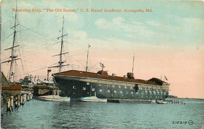 "Receiving Ship, ""The Old Santee,"" U.S. Naval Academy, Annapolis"