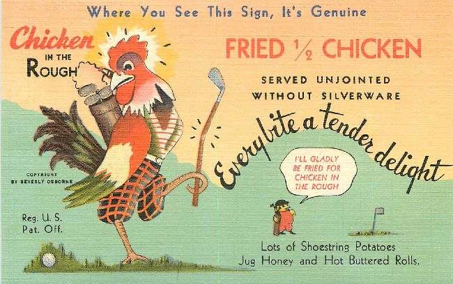 Advertising Postcard Chicken in the Rough Postcard