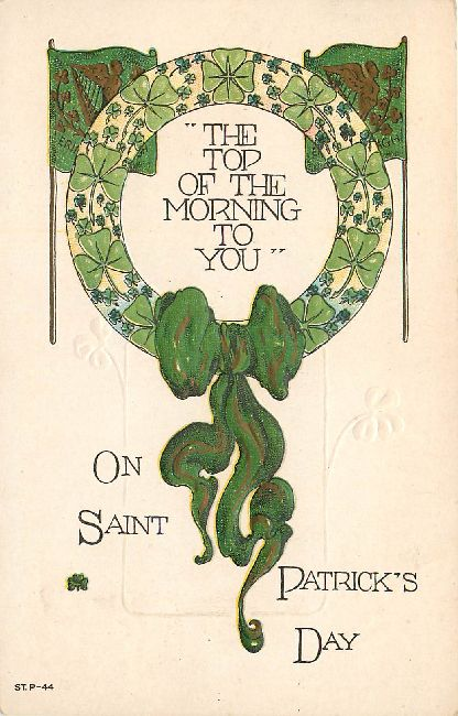 """The Top Of The Morning To You""-St. Patrick's Day Postcard"
