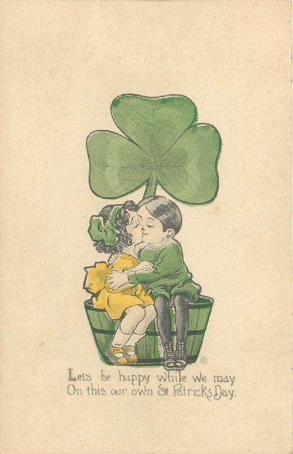 St. Patrick's Day Postcard-Let's be happy while we may On this..