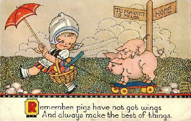 "Girl Pulling Pigs - ""Remember pigs have not got wings..."""