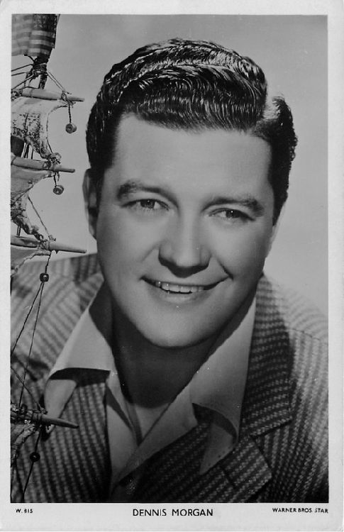 Dennis Morgan - No. W. 315 Postcard