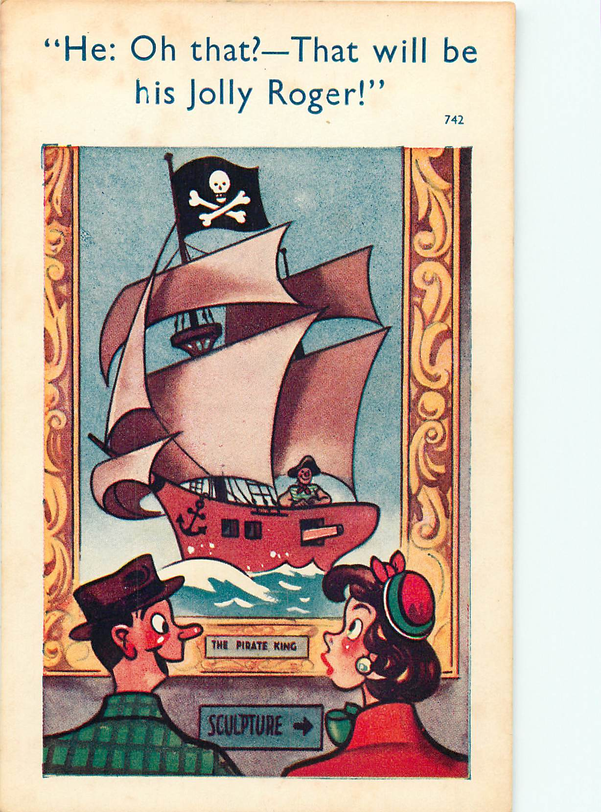 """Oh That?-That Will be his Jolly Roger!"""