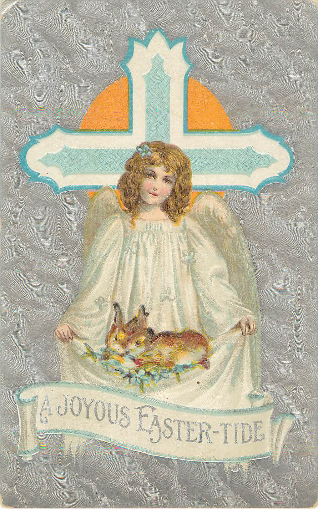 A Joyous Easter-Tide - Angel in front of cross wth bunnies