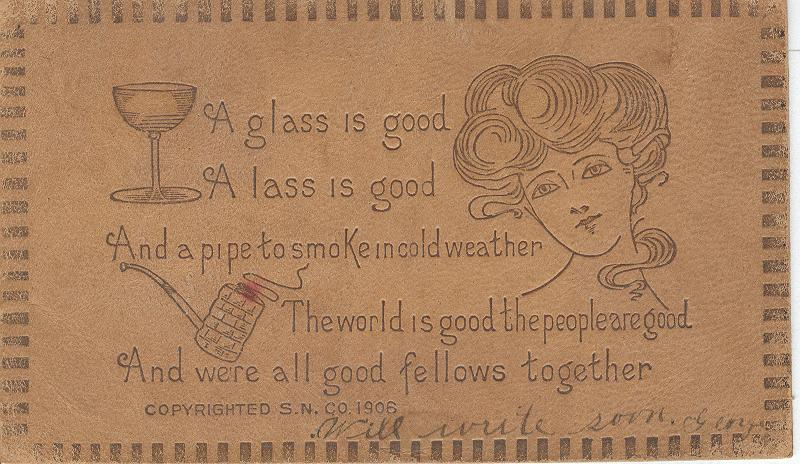 A glass is good Postmarked 1907