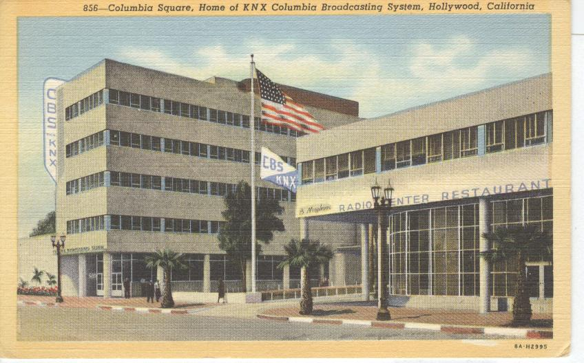 Home of KNX Columbia Broadcasting System, Hollywood, California
