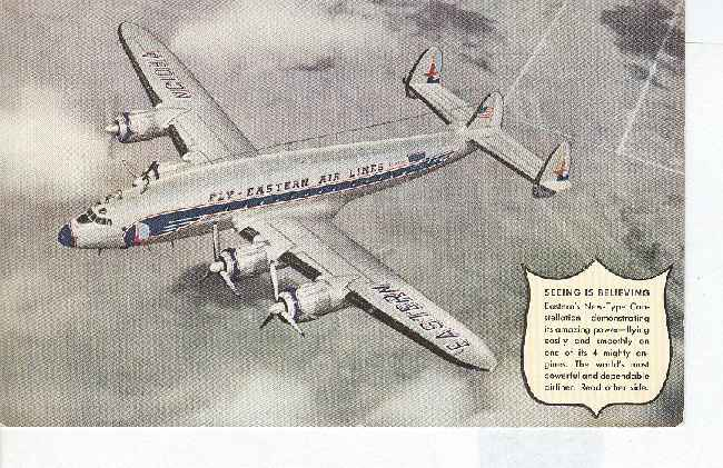 FLY-EASTERN AIRLINES New Type Constellation
