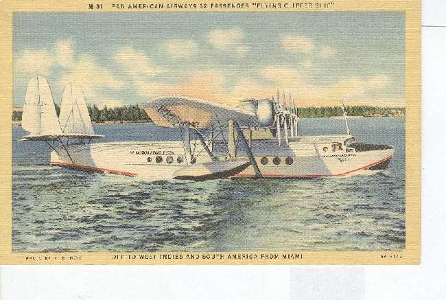 "Pan American Airways 32 Passenger ""Flying Clipper Ship"""