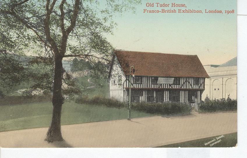 Old Tuder House, Franco-British Exhibition, London, 1908