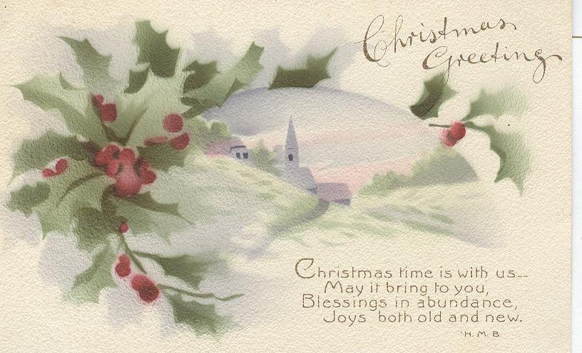 Christmas Greeting...Christmas Time Is With Us...May It Bring...